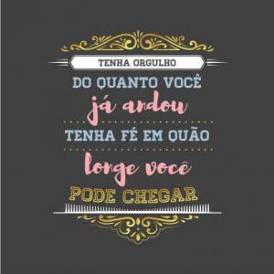 CARDS HOTSTAMPING TENHA ORGULHO DO QUANTO VOC